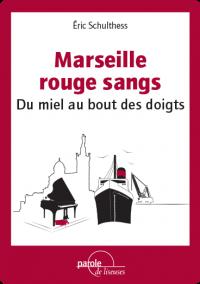 couv-epub-DU-MIEL-MARSEILLE-ROUGE-SANGS
