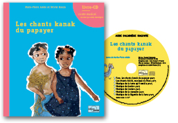 LIVRE-CD-LES-CHANTS-KANAK-DU-PAPAYER