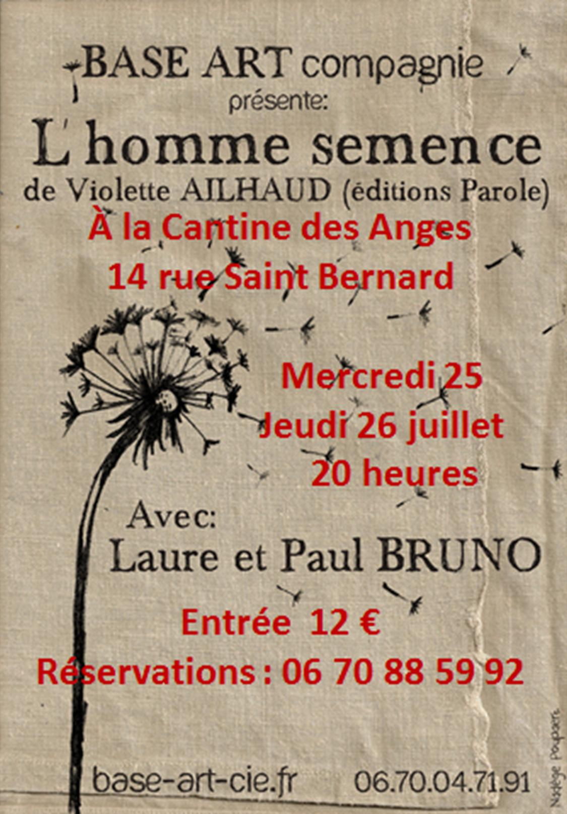 Base Art Compagnie présente L'homme semence au Festival d'Avignon, les 25 et 26 juillet ...
